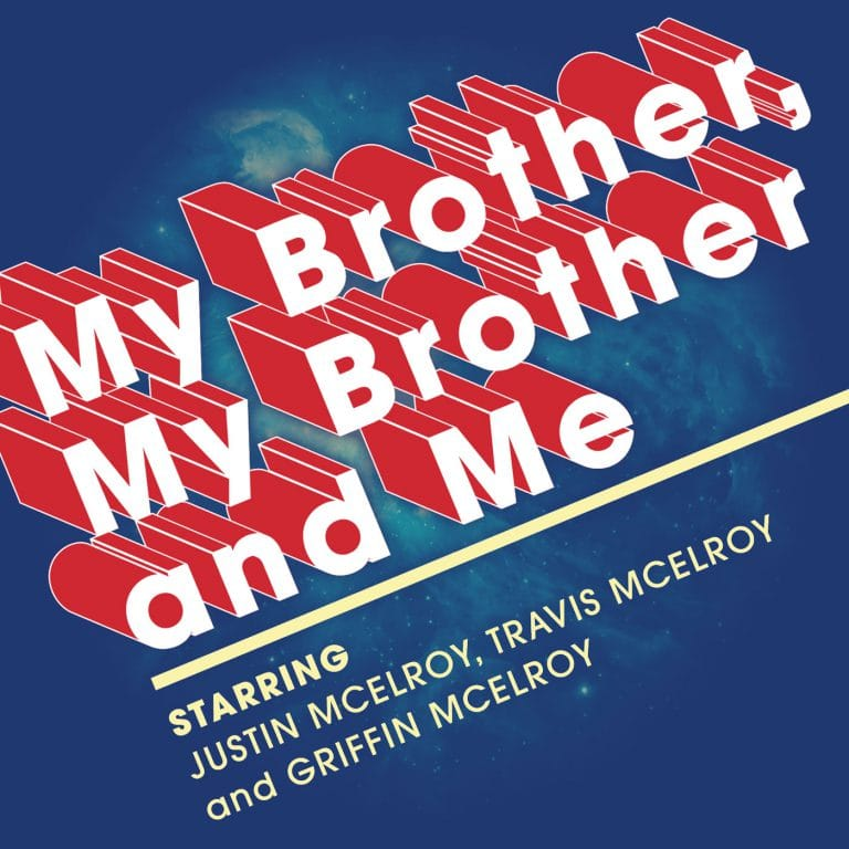 My brother, my brother and me podcast